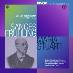 OUT NOW: Joachim Raff: Sanges-Frühling Op. 98 & Maria Stuart Op. 172
